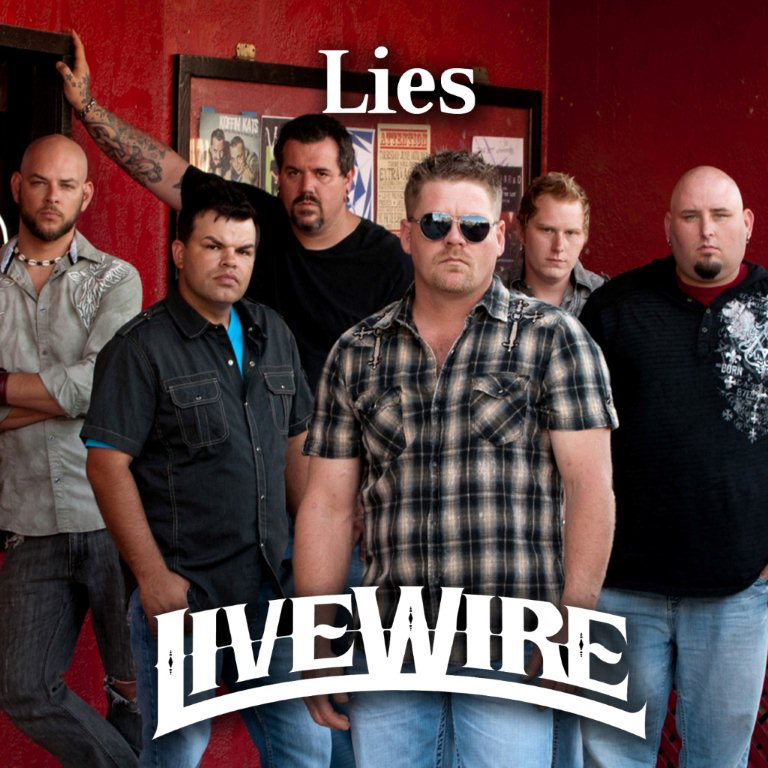 LiveWire  Lies single cover