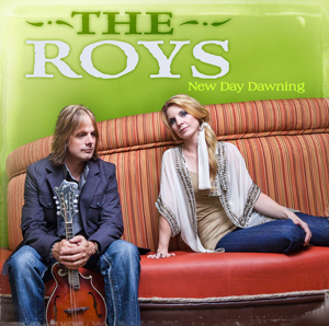 The Roys - New Day Dawning