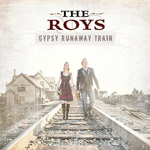 The Roys Gypsy Runaway Train CD cover